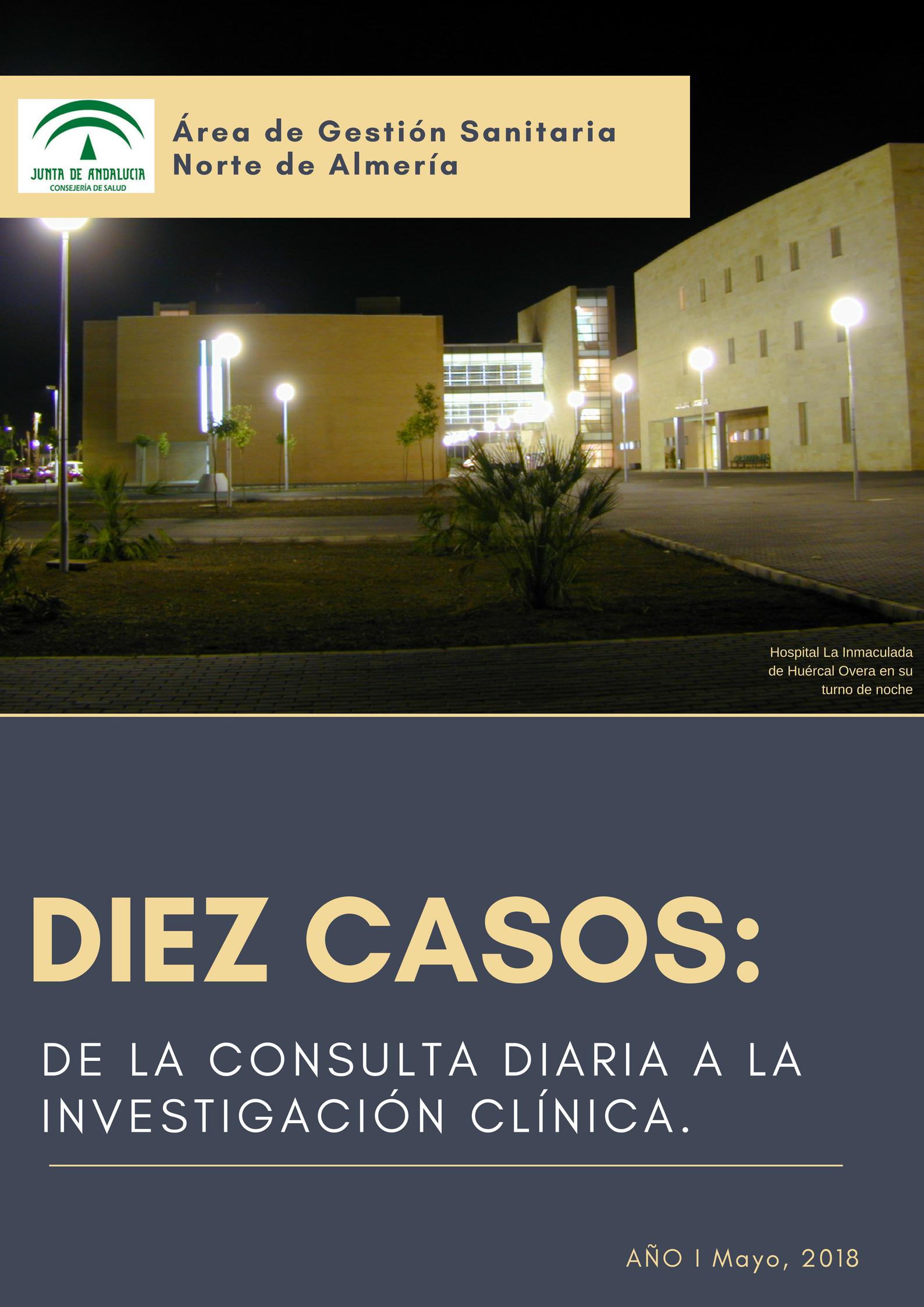 Diez casos: De la consulta diaria a la investigación clínica