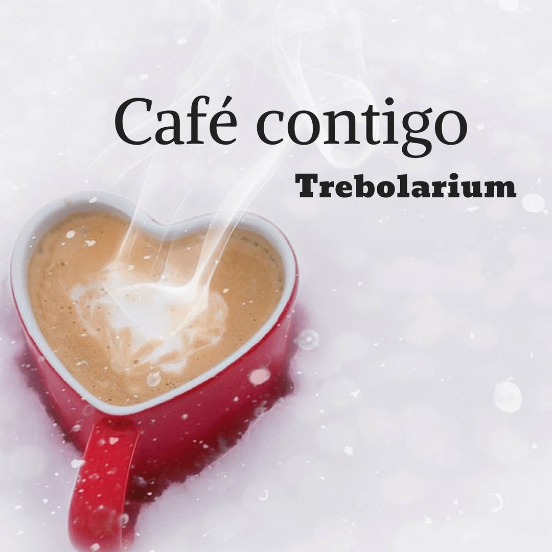 "Estrenamos sección: ""Mi Café contigo"""