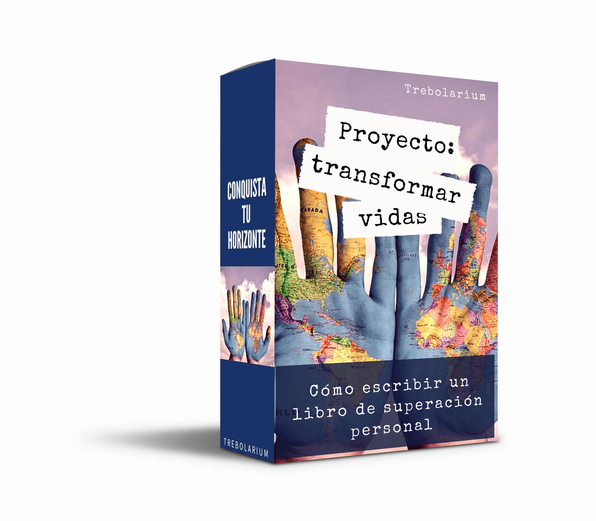 """Proyecto """"Transformar vidas"""" o """"Cómo escribir un libro de superación personal""""."""
